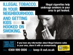Illegal tobacco - help keep it out and stop kids smoking